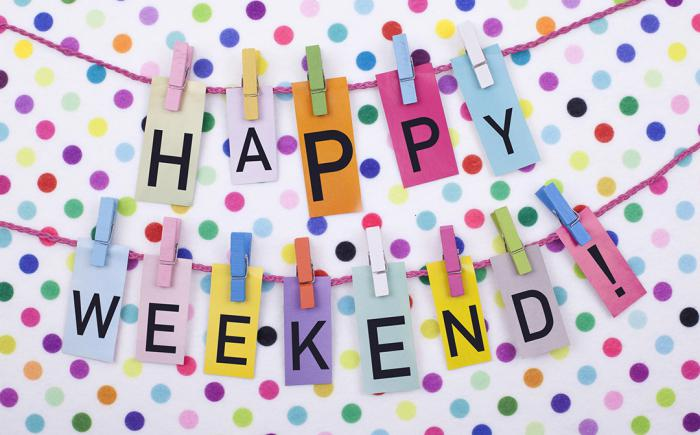 Colorful sign saying Happy Weekend!